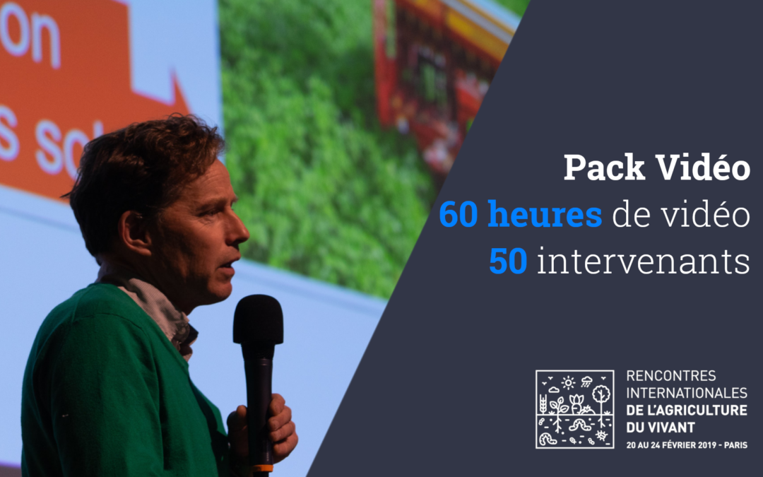 Pack VIDEO – Rencontres Internationales de l'Agriculture du Vivant