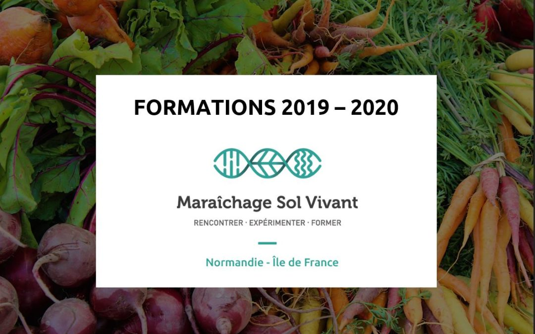 Maraichage Sol Vivant Normandie : Catalogue de formations 2019-2020